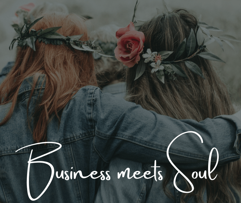 Business meets Soul